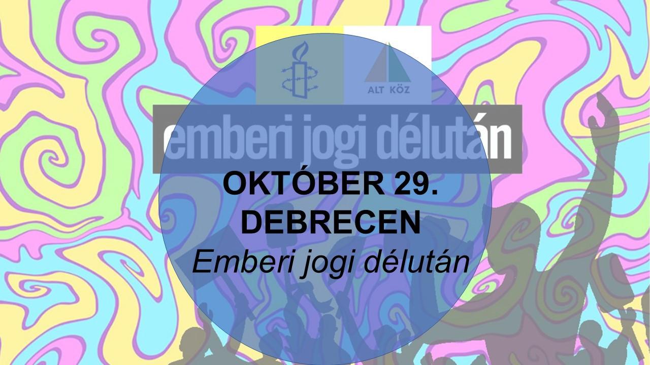 Emberi jogi délután Debrecenben